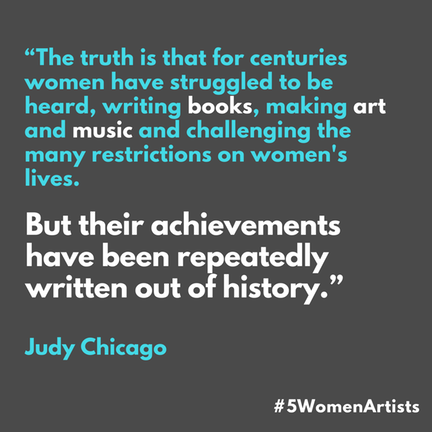 Judy Chicago music  and arts quote
