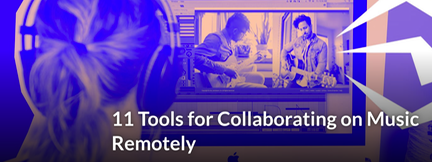 10 Tools for Collaborating Remotely